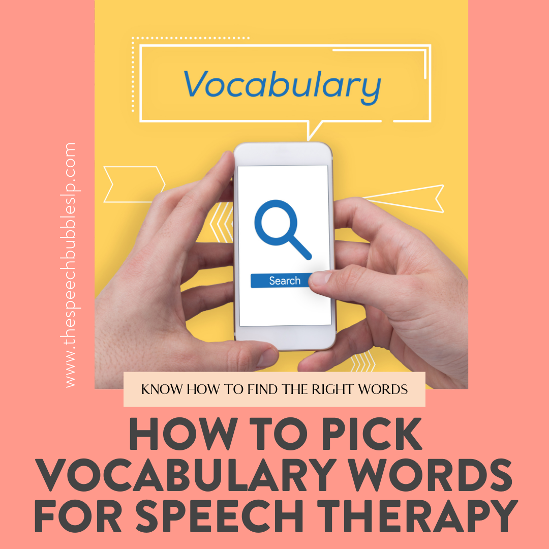 How to Pick Vocabulary Words for Speech Therapy
